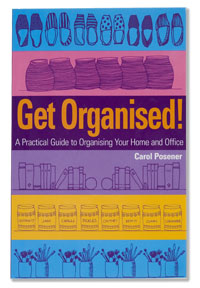 Get Organised - A Practical Guide To Organising Your Home and Office eBook